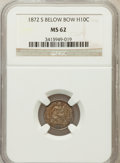 Seated Half Dimes: , 1872-S H10C Mintmark Below Bow MS62 NGC. NGC Census: (86/501). PCGSPopulation (81/427). Mintage: 837,000. Numismedia Wsl. ...