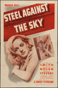 "Movie Posters:Action, Steel Against the Sky (Warner Brothers, 1941). One Sheet (27"" X41""). Action.. ..."