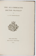 Books:Biography & Memoir, A. S. W. Rosenbach. INSCRIBED/LIMITED. The All-Embracing DoctorFranklin. Privately Printed, 1932. First edition...