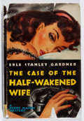 Books:Mystery & Detective Fiction, Erle Stanley Gardner. The Case of the Half-Wakened Wife. M.S. Mill, 1945. First edition. Some rubbing, chipping, te...