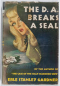 Books:Mystery & Detective Fiction, Erle Stanley Gardner. The D.A. Breaks a Seal. WilliamMorrow, 1946. First edition. Some rubbing, chipping, tears. Ta...