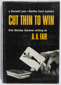 Books:Mystery & Detective Fiction, [Erle Stanley Gardner] A. A. Fair. Cut Thin to Win. Morrow,1965. First edition, first printing. Slight lean. Minor ...