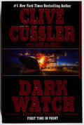 Books:Mystery & Detective Fiction, Clive Cussler. SIGNED. Dark Watch. Berkley, 2005. Firstedition, first printing. Signed by the author. Fine....