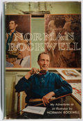 Books:Biography & Memoir, Norman Rockwell. SIGNED. My Adventures as an Illustrator. Doubleday, 1960. First edition, first printing. Sign...