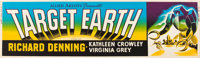 "Target Earth (Allied Artists, 1954). Banner (24"" X 82""). From the collection of Wade Williams"