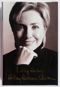 Books:Biography & Memoir, Hillary Rodham Clinton. SIGNED. Living History. Simon and Schuster, 2003. First edition, first printing. Signed by...