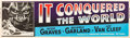 "Movie Posters:Science Fiction, It Conquered the World (American International, 1956). Banner (24"" X 82""). From the collection of Wade Williams.. ..."