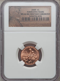 2009 1C Formative Years, First Day Ceremony MS66 Red NGC. NGC Census: (0/0). PCGS Population (1742/0). (#407835)