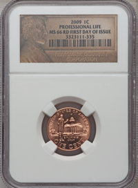 2009 1C Professional Life, First Day of Issue MS66 Red NGC. NGC Census: (0/0). PCGS Population (776/0). (#407853)