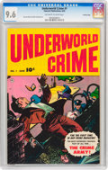 Golden Age (1938-1955):Miscellaneous, Underworld Crime #1 Crowley Copy pedigree (Fawcett Publications, 1952) CGC NM+ 9.6 Off-white to white pages....