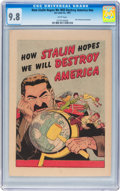 Golden Age (1938-1955):Non-Fiction, How Stalin Hopes We Will Destroy America nn (Joe Lowe Co., 1951)CGC NM/MT 9.8 White pages....