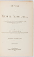 Books:Natural History Books & Prints, B. H. Warren. Report on the Birds of Pennsylvania. Meyers, 1888. First edition, first printing. Color plates. Pa...