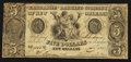Obsoletes By State:Louisiana, New Orleans, LA- Exchange and Banking Company $5 Aug. 25, 1840. ...