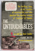 Books:Americana & American History, Eliot Ness. The Untouchables. Messner, 1957. First edition,first printing. Owner's inscription. A few leaves wi...