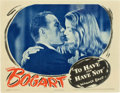 "Movie Posters:Romance, To Have and Have Not (Warner Brothers, 1944). Lobby Card (11"" X14"").. ..."