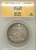 Trade Dollars, 1877 T$1 -- Cleaned -- ANACS. VF30 Details. NGC Census: (10/426).PCGS Population (20/520). Mintage: 3,039,710. Numismedia ...