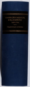 Books:Reference & Bibliography, Francisco Guerra. American Medical Bibliography 1639-1783.Harper, 1962. First edition, first printing. Slipcase. Fi...