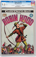 Golden Age (1938-1955):Classics Illustrated, Classic Comics #7 Robin Hood - Original Edition - Crowley Copypedigree (Gilberton, 1942) CGC VF/NM 9.0 Off-white to white pag...