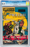 Golden Age (1938-1955):Classics Illustrated, Classics Illustrated #58 The Prairie - Original Edition (Gilberton,1949) CGC VF 8.0 Off-white to white pages....