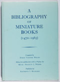 Books:Reference & Bibliography, Doris Varner Welsh [editor]. A Bibliography of Miniature Books(1470-1965). Rickard, 1989. First edition, limite...