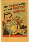 Golden Age (1938-1955):Non-Fiction, How Stalin Hopes We Will Destroy America #nn (Joe Lowe Co., 1951)Condition: FN....