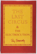 Books:Science Fiction & Fantasy, Ray Bradbury. INSCRIBED. The Last Circus and The Electrocution. Lord John Press, 1980. First trade edition, first pr...