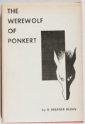 Books:Science Fiction & Fantasy, H. Warner Munn. SIGNED/LIMITED. The Werewolf of Ponkert. Grandon, 1958. First edition, first printing. Limited to ...