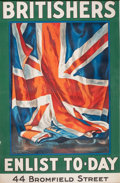 "Prints, GUY LIPSCOMBE (1868-1967). ""Britishers Enlist To-Day"". Colorlithograph. 40-1/4 x 26-1/4 inches (102.2 x 66.7 cm). Elt..."