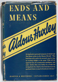 Books:Non-fiction, Aldous Huxley. Ends and Means. Harper, 1937. Later impression. Price-clipped. Spine sunned. Very good....