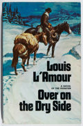 Books:Fiction, Louis L'Amour. INSCRIBED. Over on the Dry Side. SaturdayReview/Dutton, 1975. First edition, first printing. S...