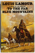 Books:Fiction, Louis L'Amour. INSCRIBED. To the Far Blue Mountains. Dutton,1976. First edition, first printing. Signed and inscr...