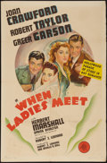 """Movie Posters:Comedy, When Ladies Meet (MGM, 1941). One Sheet (27"""" X 41"""") Style C.Comedy.. ..."""