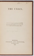 Books:Americana & American History, George Lunt. The Union. Crocker and Brewster, 1860. Firstedition, first printing. Lacking portion of ffep. Hing...