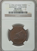 Colonials: , (1792-94) TOKEN Kentucky Token, LANCASTER Edge MS62 Brown NGC. NGCCensus: (12/18). PCGS Population (11/56). (#623)...