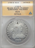 Early Dollars, 1799 $1 7x6 Stars -- Polished, Scratched, Plugged -- ANACS. VG8Details. PCGS Population (0/13). (#40...