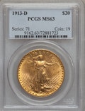 Saint-Gaudens Double Eagles: , 1913-D $20 MS63 PCGS. PCGS Population (1212/1612). NGC Census:(1086/993). Mintage: 393,500. Numismedia Wsl. Price for prob...