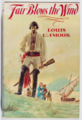Books:Fiction, Louis L'Amour. INSCRIBED. Fair Blows the Wind. Dutton, 1978.First edition, first printing. Signed and inscrib...