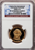Proof Presidential Dollars, 2009-S $1 Zachary Taylor PR69 Ultra Cameo NGC. NGC Census: (0/0).PCGS Population (1610/274). Numismedia Wsl. Price for pr...