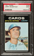 Baseball Cards:Singles (1970-Now), 1971 Topps Jerry McNertney #286 PSA Mint 9 - Only One Higher! ...