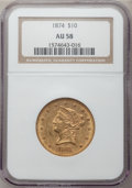 Liberty Eagles, 1874 $10 AU58 NGC....