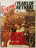 Books:World History, S. L. Mayer [editor]. Signal: Years of Retreat 1943-44. Prentice-Hall, 1979. First American edition, first print...