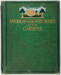 Books:Americana & American History, John Cordis Baker [editor]. American Country Homes and TheirGardens. House & Garden, 1906. First edition, first...