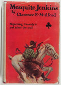 Books:Fiction, Clarence E. Mulford. Mesquite Jenkins. Doubleday, Doran,1928. First edition, first printing. Slight lean. Offsettin...