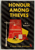 Books:Mystery & Detective Fiction, H. C. Bailey. Honour Among Thieves. Crime Club, 1947. Firstedition, first printing. Toning. Price-clipped. Very...