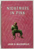 Books:Mystery & Detective Fiction, John D. MacDonald. Nightmare in Pink. Robert Hale, 1966.First British edition, first printing. Minor foxing and rub...