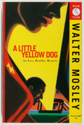 Books:Mystery & Detective Fiction, Walter Mosley. SIGNED. A Little Yellow Dog. Serpent's Tail, 1996. First British edition, first printing. Signe...