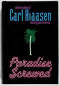 Books:Mystery & Detective Fiction, Carl Hiaasen. SIGNED. Paradise Screwed. Putnam, 2001. First edition, first printing. Signed by the author. Mild ...