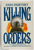 Books:Mystery & Detective Fiction, Sara Paretsky. INSCRIBED. Killing Orders. Morrow, 1985.First edition, first printing. Signed and inscribed by the...