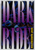 Books:Mystery & Detective Fiction, Kent Harrington. SIGNED. Dark Ride. St. Martin's, 1996.First edition, first printing. Signed by the author. ...
