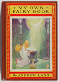 Books:Children's Books, Andrew Lang. My Own Fairy Book. McKay, 1927. Laterimpression. Foxing and toning. Hinges cracked. Color plates. ...